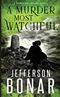A Murder Most Watchful (Domingo Armada Historical Mystery)