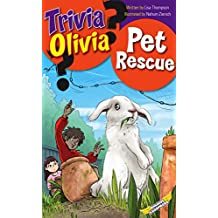 Pet Rescue (Trivia Olivia Book 8)
