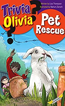 Pet Rescue (Trivia Olivia Book 8) by [Thompson, Lisa, Eggs, Reading]