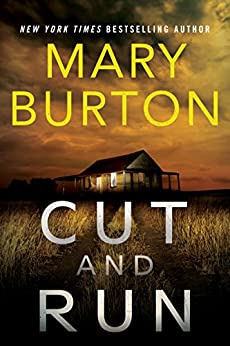 Cut and Run by [Burton, Mary]