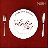 SLOW FOOD MUSIC-Latin Red-
