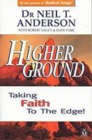 Higher Ground: Taking Faith to the Edge!