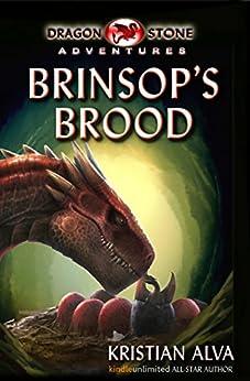 Brinsop's Brood: Dragon Stone Adventures by [Alva, Kristian]