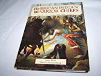 American Indian Warrior Chiefs