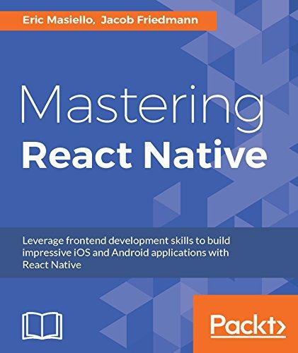 Mastering React Native (English Edition)