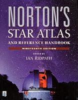 Norton's Star Atlas and Reference Handbook (19th Edition)