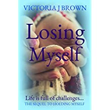 Losing Myself (The Chaos Series Book 2)