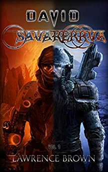 David - Savakerrva, Vol 1: A New Science Fiction Adventure Series by [Brown, Lawrence]