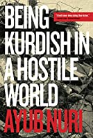 Being Kurdish in a Hostile World (Regina Collection)