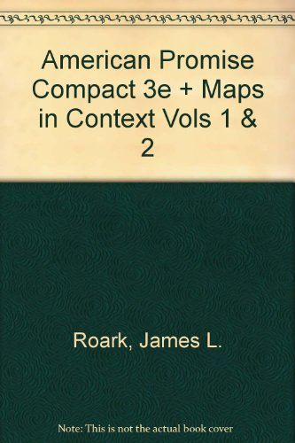 Download American Promise Compact 3e + Maps in Context Vols 1 & 2 0312457952