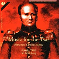 Music for Tsar Alexander