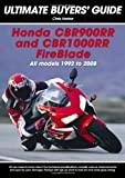 Honda CBR900RR & CBR 1000RR FireBlade: All Models 1992-2008 (Ultimate Buyers' Guide)