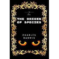 On The Origin Of Species: Premium Edition - Illustrated