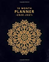 18 Month Planner 2020-2021: Weekly Pretty Gold Mandala Planner & Spread View Calendar - Monthly Organizer & Agenda with Motivational Quotes, To-Do's, Notes & Vision Boards (January 2020 - July 2021)