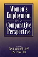 Women's Employment in a Comparative Perspective (Sociology & Economics Series)