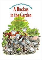 A Ruckus in the Garden: The Adventures of Pettson and Findus (5)