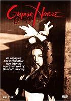 Gypsy Heart: The Heart & Soul of Flamenco Dancing [DVD] [Import]