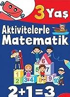 Aktivitelerle Matematik; 3 Yas