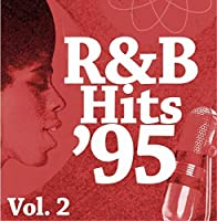 R&B Hits '95 Vol.2【CD】 [並行輸入品]