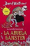 La increíble historia de la abuela gánster / Gangsta Granny