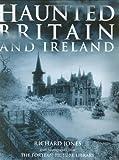 Haunted Britain and Ireland
