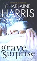 Grave Surprise (Gollancz S.F.)