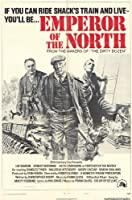 Emperor of the North Pole 11 x 17映画ポスター – スタイルE Unframed 255615
