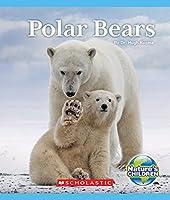 Polar Bears (Nature's Children)