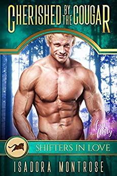 Cherished by the Cougar: A Fun & Flirty Romance (Mystic Bay Book 2) by [Montrose, Isadora]