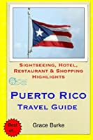 Travel Guide 2015 Puerto Rico