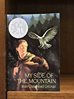 My Side of the Mountain Grades 6 and 7: Harcourt School Publishers Treasury of Literature