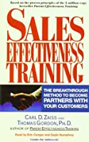Sales Effectiveness Training: The Breakthrough Method to Become Partners With Your Customers