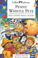 Penny Whistle Pete (Collins Pathways S.)