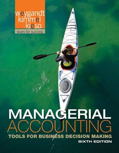 Download Managerial Accounting: Tools for Business Decision Making 1118096894