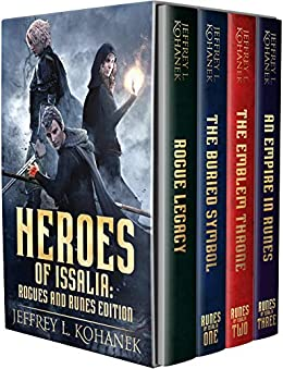 [Kohanek, Jeffrey L.]のHeroes of Issalia: An Epic Fantasy Saga (Runes Complete Series & Prequel) (English Edition)