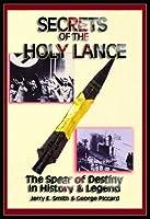 Secrets of the Holy Lance [並行輸入品]