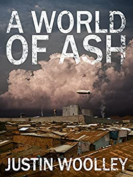 A World of Ash: The Territory 3 by [Woolley, Justin]