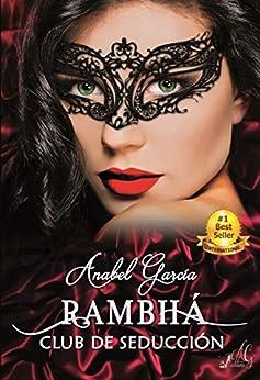 Rambhá: Club de seducción. (Spanish Edition) by [García, Anabel]