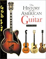 The History of the American Guitar: From 1833 to the Present Day