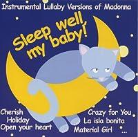 Sleep Well My Baby: Instrument