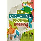 The Creative Society: How the Future Can Be Won
