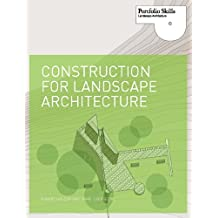 Construction for Landscape Architecture (Portfolio Skills)