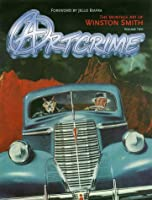Art Crime: The Montage Art of Winston Smith