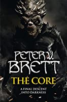 The Core (The Demon Cycle)
