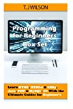Programming for Beginner's Set - Learn Html, Html5 & Css3, Java, Php & Mysql, C# With the Ultimate Guides for Beginner's:...