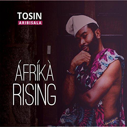amazon music tosin aribisalaのafrika rising amazon co jp