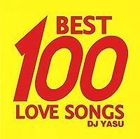 BEST 100 LOVE SONGS