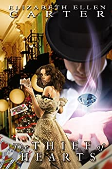 The Thief Of Hearts by [Carter, Elizabeth Ellen]