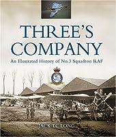Three's Company: A History of No.3(Fighter) Squadron RAF