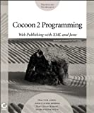 Cocoon 2 Programming: Web Publishing with XML and Java (Transcend Technique)